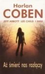 Aż śmierć nas rozłączy - Lee Child, Harlan Coben, Laura Lippman, Jeff Abbott, Ridley Pearson, Jim Fusilli, Robert Lawrence Stine, P.J. Parrish