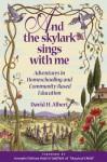 And the Skylark Sings with Me - David H. Albert, Joseph Chilton Pearce