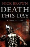 Death This Day - Nick Brown