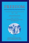 Freedom: Volume 3, Series 1: The Wartime Genesis of Free Labour: The Lower South: A Documentary History of Emancipation, 1861 1867 - Ira Berlin, Thavolia Glymph, Steven F. Miller