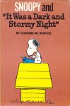 """Snoopy and """"It Was a Dark and Stormy Night"""" - Charles M. Schulz"""