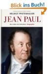 Jean Paul: Das Leben als Schreiben / Biographie - Helmut Pfotenhauer