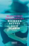 Niemand rettet sich allein - Margaret Mazzantini