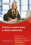 Terminy w prawie pracy w sferze budżetowej - Rotkiewicz Marek, Podleśny Tomasz