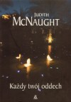 Każdy twój oddech - Judith McNaught