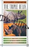 The Triple Helix: Gene, Organism, and Environment - Richard C. Lewontin