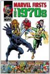 Marvel Firsts: The 1970s - Volume 2 - Roy Thomas, John Buscema, Tom Palmer, Bill Everett, Syd Shores, Steve Gerber, Stan Lee, Len Wein