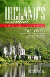 Ireland´s Essential Travel Guide: Discover the best Hotels,Place of interest,malls and night parties for your trip - Steve