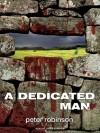 A Dedicated Man (Inspector Banks #2) - Peter Robinson, James Langton