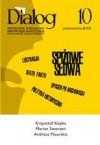 Dialog, nr 10 / październik 2007. Spiżowe słowa - Redakcja miesięcznika Dialog