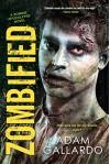 Zombified (Zombie Apocalypse Series) - Adam Gallardo