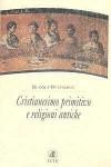 Cristianesimo primitivo e religioni antiche - Rudolf Karl Bultmann, Palma Severi