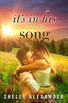 It's In His Song (Red River Valley #6) - Shelly Alexander
