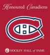 Honoured Canadiens - Andrew Podnieks