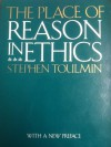 The Place of Reason in Ethics - Stephen Toulmin