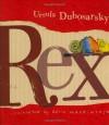 Rex - Ursula Dubosarsky, David Mackintosh