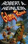 Glory Road - Robert A. Heinlein