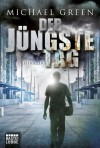 Der jüngste Tag: Thriller (German Edition) - Michael Green, Karin Meddekis