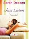 Just Listen (Maeva Young) - Sarah Dessen, Elena Abos