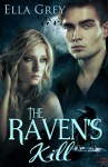 The Raven's Kill - Ella Grey