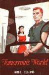 Tomorrow's World - Hunt Collins, Evan Hunter