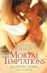 Mortal Temptations - Allyson James