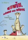 Erwin, König der Wüste - Ein Erdmännchen-Abenteuer (German Edition) - Ian Whybrow, Ilse Rothfuss