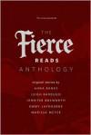 The Fierce Reads Anthology - Anna Banks, Leigh Bardugo, Jennifer Bosworth, Emmy Laybourne