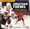 Jonathan Toews: Hockey Superstar (Superstar Athletes) - Shane Frederick