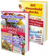 DIY Household Hacks BOX SET 2 IN 1: 30 Fantastic Ideas To Reuse Old Things + 50 Unbelievably Simple Decor Hacks You Should Try Right Now: (decorating ... hacks, DIY decoration and design Book 4) - Robert Phillips, Korbin Davis