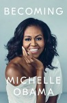 Becoming - Michelle Obama