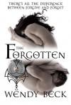 The Forgotten - Wendy Beck