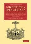 Bibliotheca Spenceriana - 4 Volume Set - Thomas Frognall Dibdin