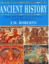 Ancient History: From the First Civilizations to the Renaissance - J. M. Roberts