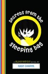 Secrets from the Sleeping Bag - Rose Cooper
