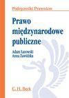 Prawo międzynarodowe publiczne - Adam Łazowski, Anna Zawidzka