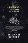 By Pass The Story of a Road - Michael McGirr