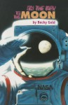 On the Way to the Moon, Single Copy, First Chapters - Becky Gold