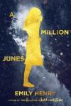 A Million Junes - Emily Henry