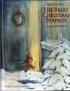 Bear Christmas Surprise, - B. Hachler, J. Alison James, Angela Kehlenbeck