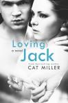 Loving Jack - Cat Miller