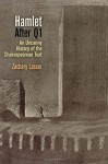 Hamlet After Q1: An Uncanny History of the Shakespearean Text (Material Texts) by Lesser, Zachary (2014) Hardcover - Zachary Lesser