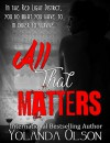 All That Matters (Red Light Ladies Book 1) - Yolanda Olson