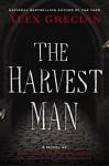 The Harvest Man (Scotland Yard's Murder Squad) - Alex Grecian