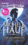 Forever Werewolf - Michele Hauf