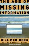 The Age of Missing Information - Bill McKibben