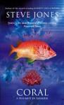 Coral: A Pessimist In Paradise - Steve Jones