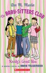 The Baby-Sitters Club: Kristy's Great Idea - Raina Telgemeier, Ann M. Martin