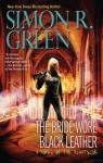 The Bride Wore Black Leather (Nightside, #12) - Simon R. Green