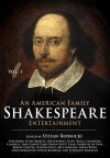 An American Family Shakespeare Entertainment, Vol. 1 - Stefan Rudnicki, Harlan Ellison, Gabrielle De Cuir, Robertson Dean, Don Leslie, Charles Lamb, Mary Lamb, Lorna Raver, Emily Janice Card, Mirron E. Willis, Efrem Zimbalist Jr., Yuri Rasovsky, William Shakespeare